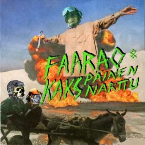 Faarao & Kakspäinen narttu -EP