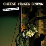 Cheese Finger Brown!
